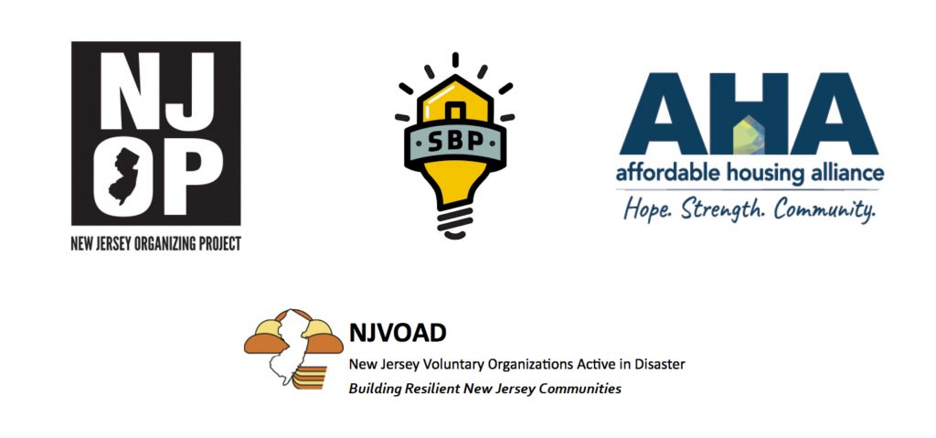 Organizations signed on: New Jersey Organizing Project, SBP, Affordable Housing Alliance, and NJVOAD (New Jersey Voluntary Organizations Active in Disaster)